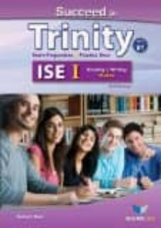 succeed in trinity ise i (b1) reading & writing student s book without answers-9781781642160