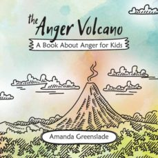 the anger volcano - a book about anger for kids-9781925516623