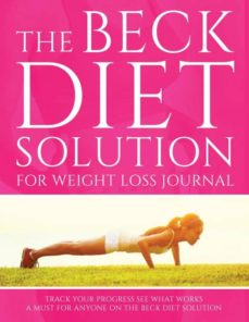 the beck diet solution for weight loss journal-9781633838147