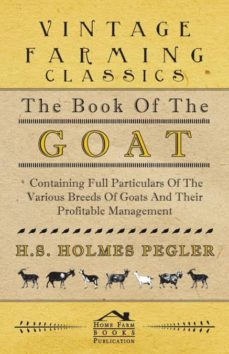 the book of the goat - containing full particulars of the various breeds of goats and their profitable management-9781406799460