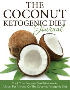 the coconut ketogenic diet journal-9781633837676