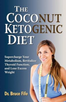 the coconut ketogenic diet-9780941599948