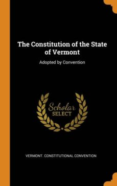 the constitution of the state of vermont-9780341662990