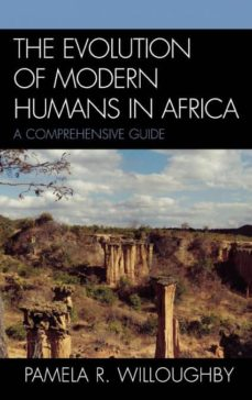 the evolution of modern humans in africa-9780759101180