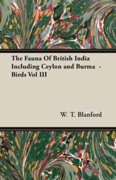 the fauna of british india including ceylon and burma  - birds vol iii-9781846645280