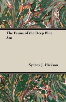 the fauna of the deep blue sea-9781406790825