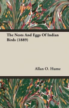 the nests and eggs of indian birds (1889)-9781406715729