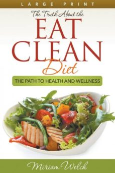 the truth about the eat clean diet (large print)-9781680329315