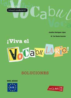 vocabulario del español: soluciones: nivel basico a1 a2-josefina dominguez lopez-mª sol nueda guzman-9788496942035