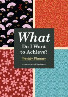 what do i want to achieve weekly planner-9781683269373