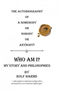 who am i? my story and philosophies-9781490786407