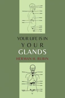 your life is in your glands-9781614277118