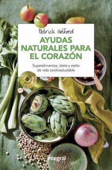 ayudas naturales para el corazon (2ª ed.)-patrick holford-9788491180869