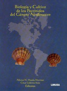 biologia y cultivo de los pectinidos del genero nodipecten-alfonso n. maeda-martinez-cesar lodeiros-seijo-9786070503092