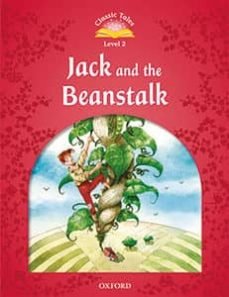 classic tales 2. jack and the beanstalk - 2nd edition (+ mp3) (classic tales second edition)-9780194014045