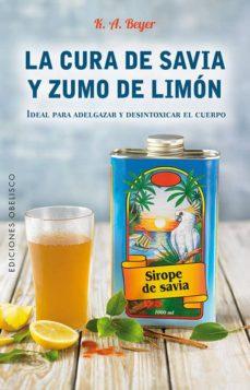cura de savia y zumo de limón-k. a. beyer-9788491112402