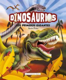dinosaurios. los primeros gigantes-xavier piñas gimenez-9788417760526