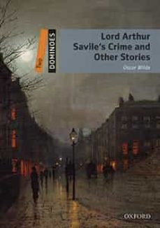dominoes 2. lord arthur savile s crime & other stories (+ mp3)-9780194639569