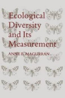 ecological diversity and its measurement-anne e. magurran-9789401573603