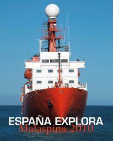 españa explora: malaspina 2010 (ed. bilingüe español-ingles)-miguel angel puig-samper-9788497858212