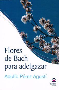 flores de bach para adelgazar-adolfo perez agusti-9788498274035