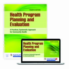 health program planning and evaluation: a practical, systematic approach for community health: a practical, systematic approach-l michele issel-9781284112115