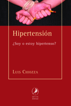 hipertension: ¿soy o estoy hiperstenso?-luis chiozza-9788481989847