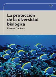 la proteccion de la diversidad biologica-davide de pietri-9788497046183