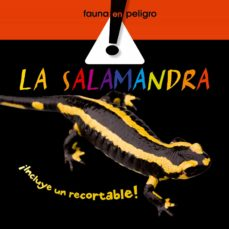 la salamandra (fauna en peligro)-9788498254495