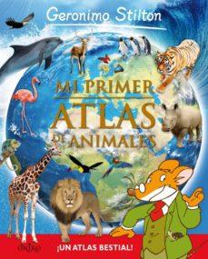 mi primer atlas de animales (geronimo stilton)-geronimo stilton-9788497546492
