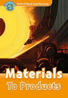 oxford read and discover 5. materials to products (+ mp3)-9780194022248