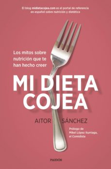 pack mi dieta cojea + planificador dieta semanal-aitor sanchez garcia-9788449333637