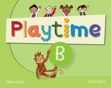 playtime: b: class book: stories, dvd and play- start to learn real-life english the playtime way!-9780194046558