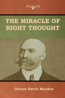 the miracle of right thought-9781618953377